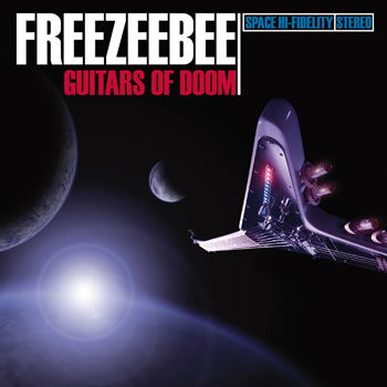 Freezeebee - Guitars Of Doom, 2007